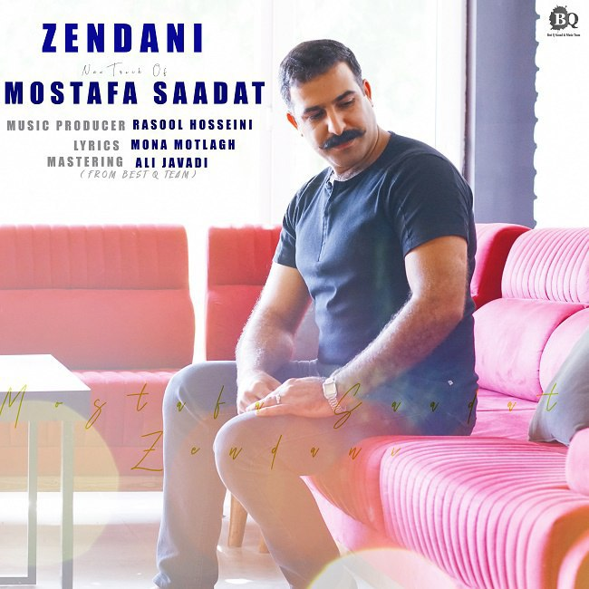 Mostafa Saadat - Zendani