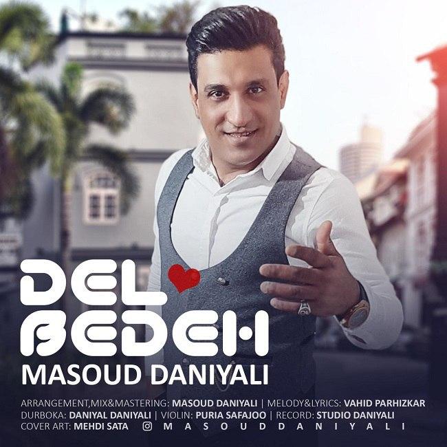 Masoud Daniyali - Del Bedeh