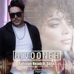 Bahman Nejati Ft Soha - Divooneh
