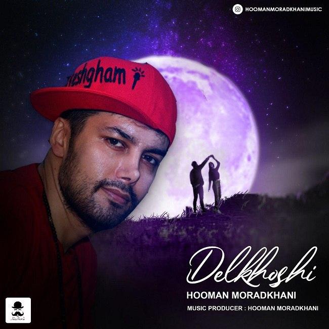 Hooman Moradkhani - Delkhoshi
