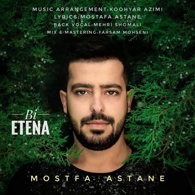Mostafa Astane - Bi Etena