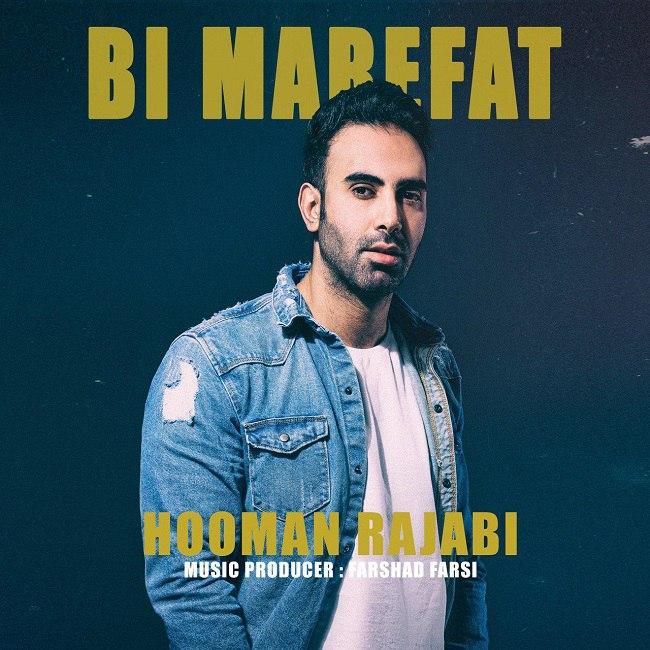 Hooman Rajabi - Bi Marefat