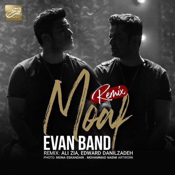 Evan Band - Moaf ( Remix )
