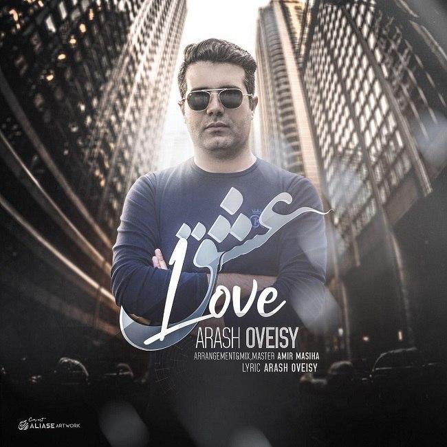 Arash Oveisy - Love