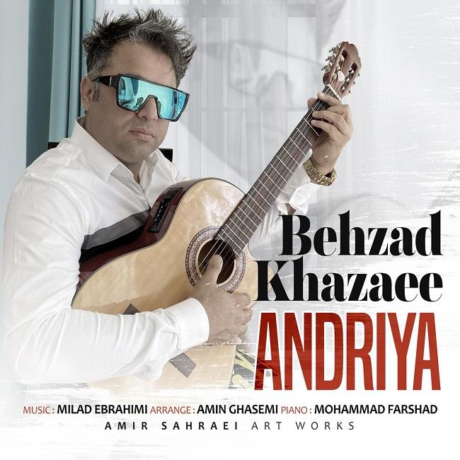 Behzad Khazaee - Andriya