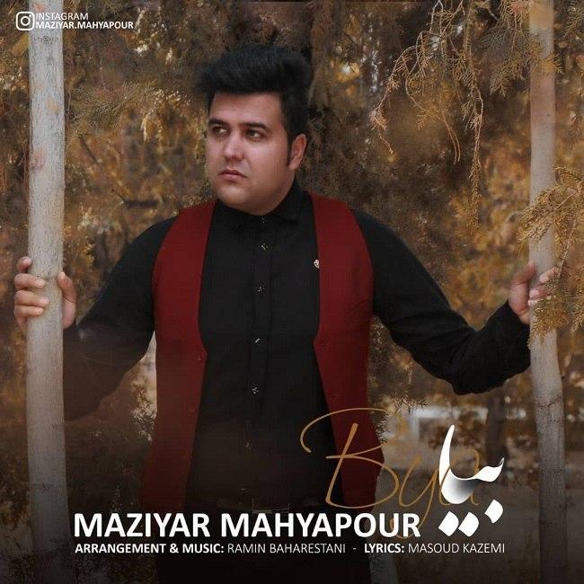 Maziyar Mahyarpour - Biya