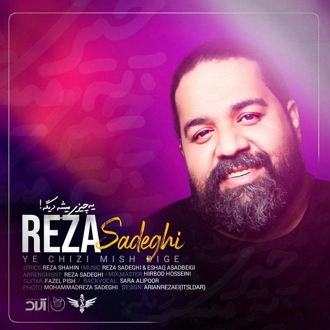 Reza Sadeghi - Ye Chizi Mishe Dige