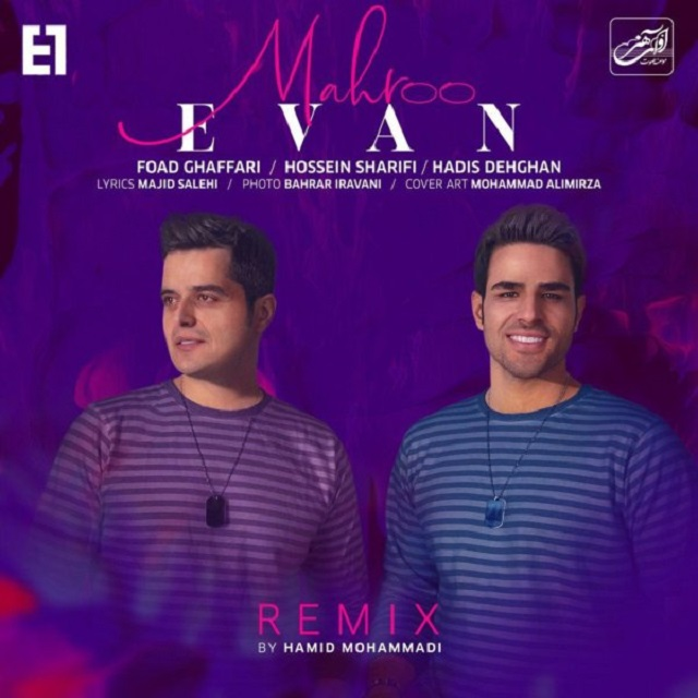 Evan Band - Mahroo ( Hamid Mohammadi Remix )