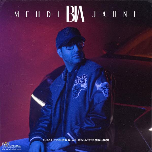 Mehdi Jahani - Bia
