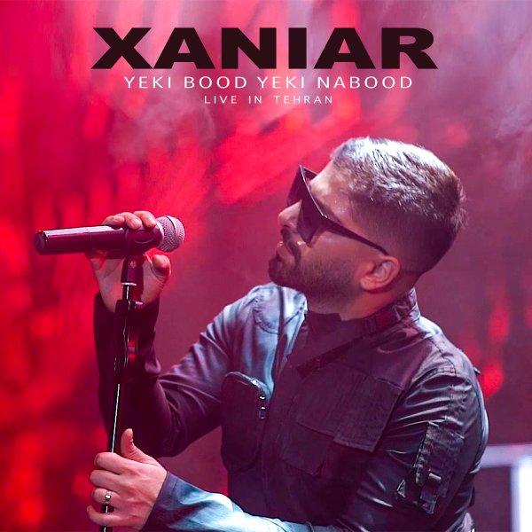 Xaniar - Yeki Bood Yeki Nabood ( Live )