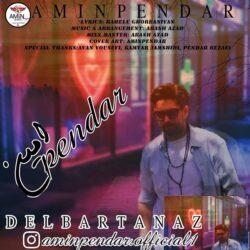 Amin Pendar - Delbare Tannaz