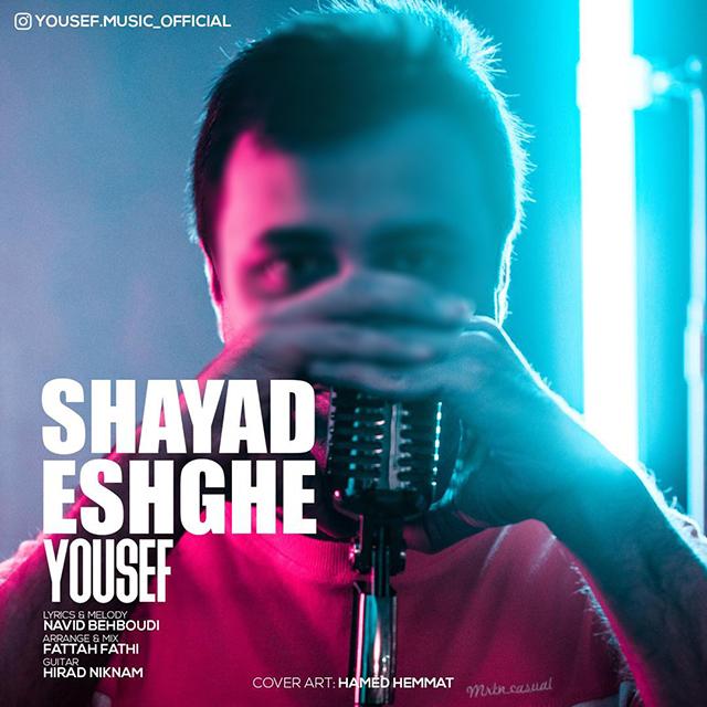 Yousef - Shayad Eshghe