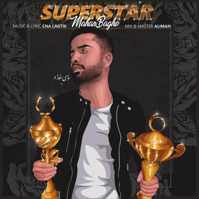 Mahan Baghe - Superstar