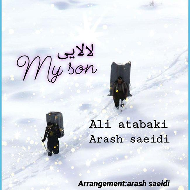 Ali Atabaki Ft Arash Saeidi - Lalaei And My Son