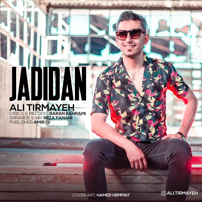 Ali Tirmayeh - Jadidan