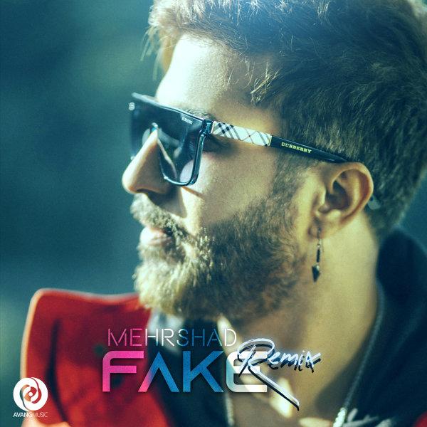 Mehrshad - Fake ( Remix )