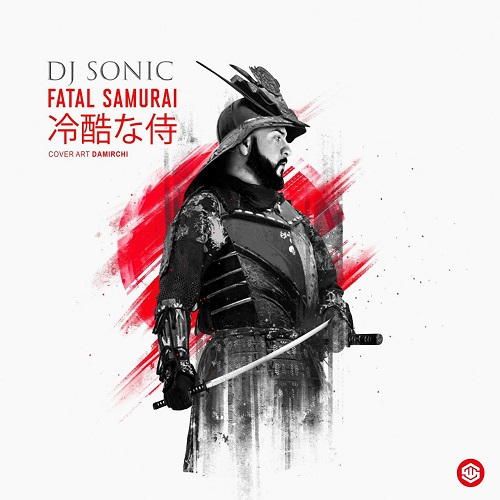 Dj Sonic - Fatal Samurai