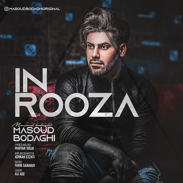 Masoud Bodaghi - In Rooza