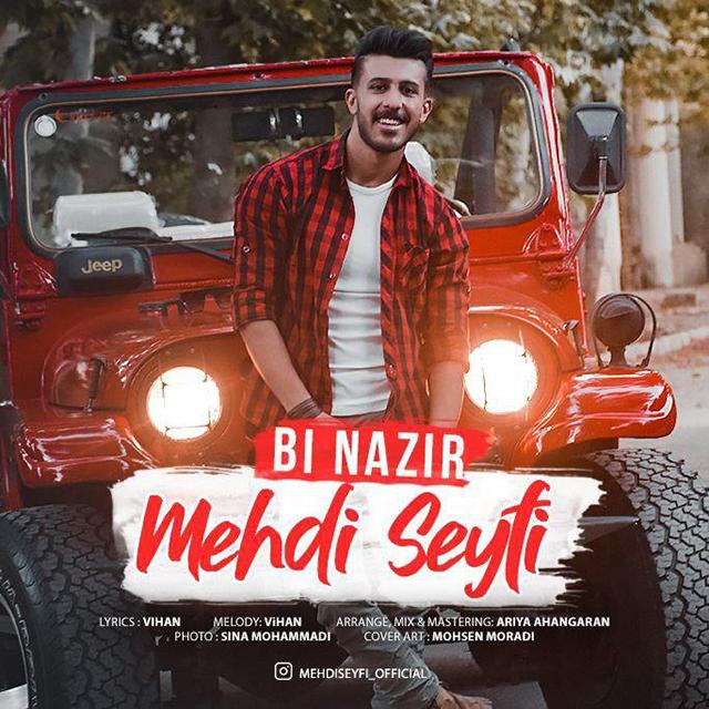 Mehdi Seyfi - Bi Nazir