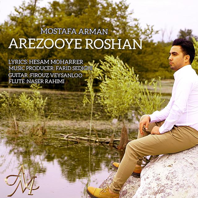 Mostafa Arman - Arezooye Roshan