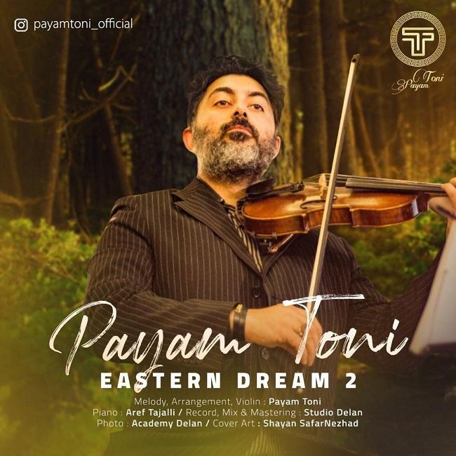 Payam Toni - Eastern Dream 2