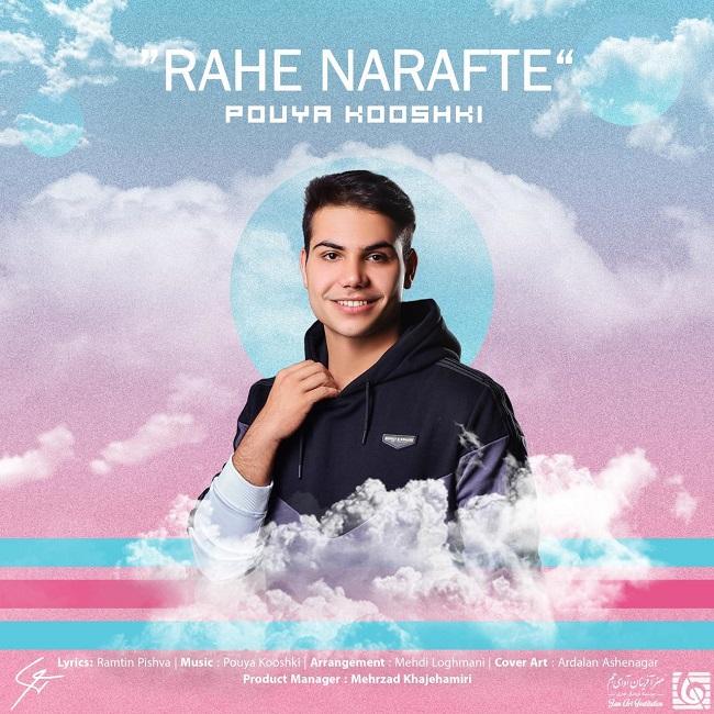Pouya Kooshki - Rahe Narafte