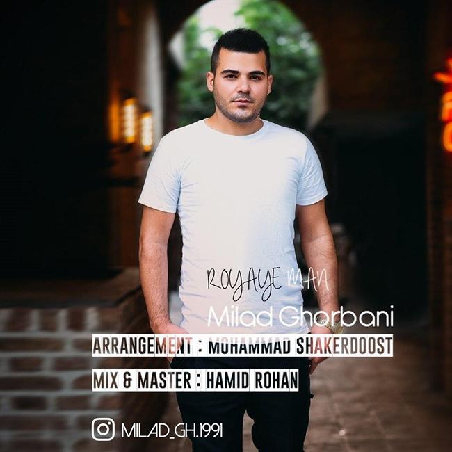 Milad Ghorbani - Royaye Man