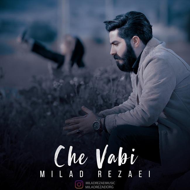 Milad Rezaei - Che Vabi
