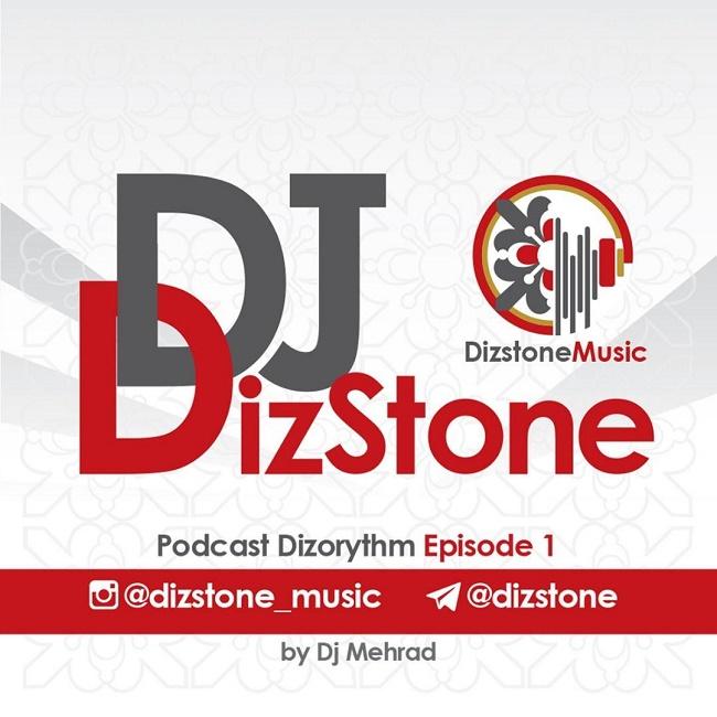 Dj Dizstone - Dizorythm ( Episode 1 )