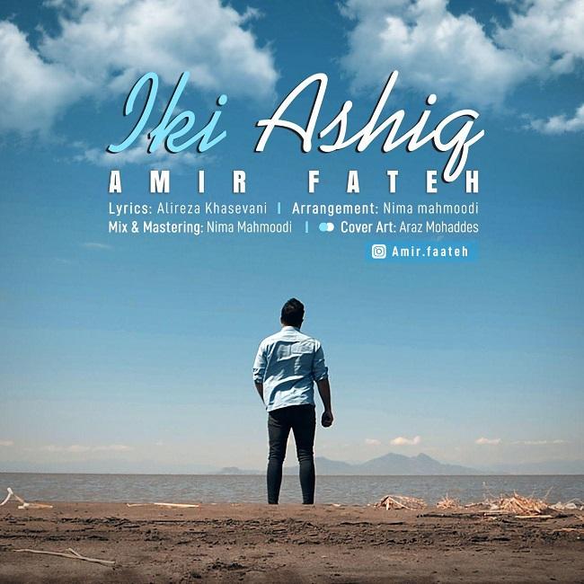 Amir Faateh - Iki Ashiq