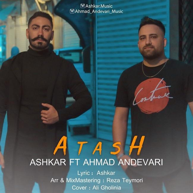 Ashkar Ft Ahmad Andevari - Atash