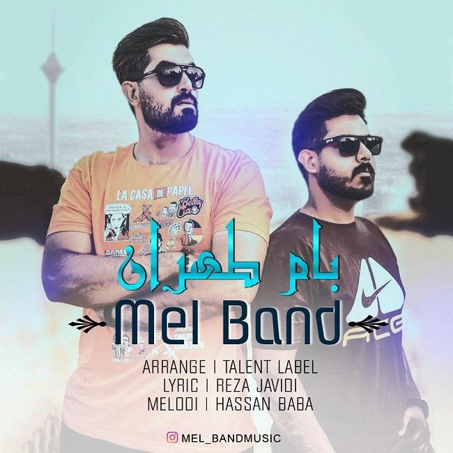 Mel Band - Bam Tehran