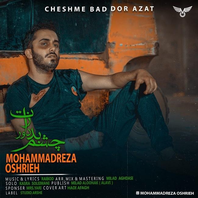 Mohammadreza Oshrieh - Cheshme Bad Door Azat