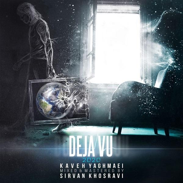 Kaveh Yaghmaei - Deja Vu ( New Version )