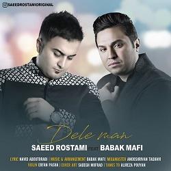Saeed Rostami Ft Babak Mafi - Dele Man