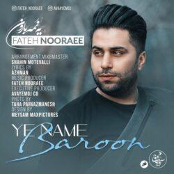 Fateh Nooraee - Ye Name Baroon