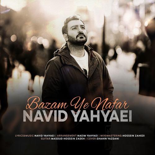 Navid Yahyaei - Bazam Ye Nafar