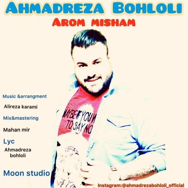 Ahmadreza Bohloli - Aroom Misham
