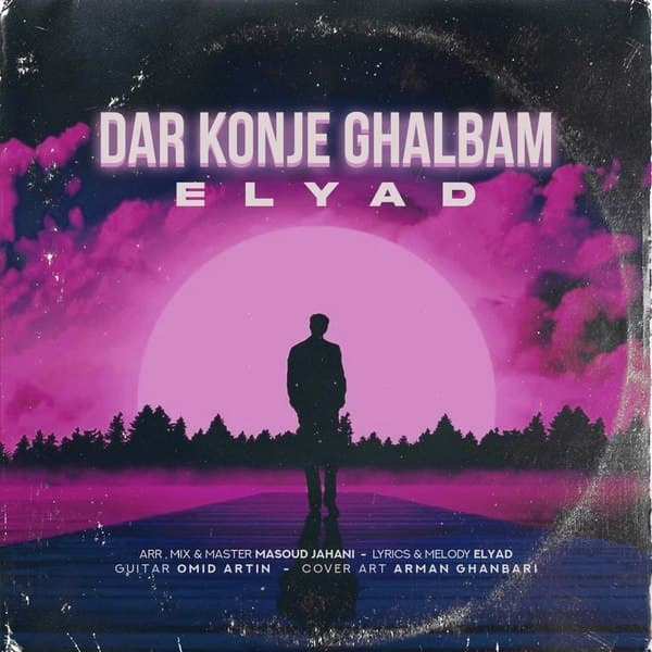 Elyad - Dar Konje Ghalbam