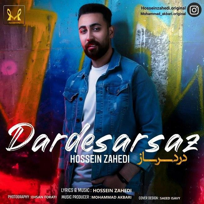 Hossein Zahedi - Dardesarsaz