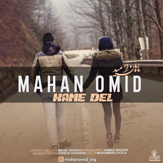 Mahan Omid - Kame Del
