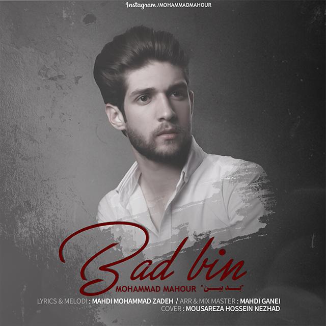 Mohammad Mahour - Bad Bin