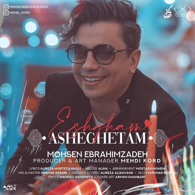 Mohsen Ebrahimzadeh - Eshgham Asheghetam