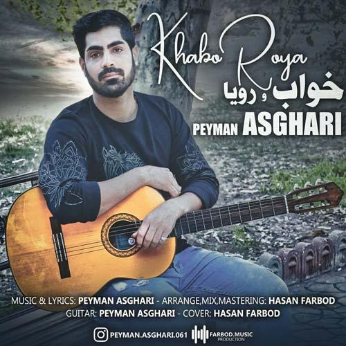 Peyman Asghari - Khabo Roya