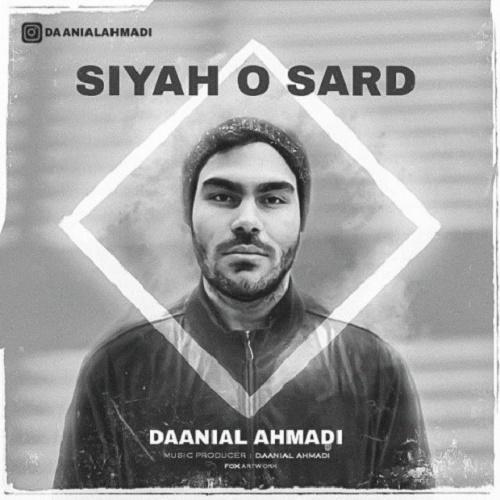 Daanial Ahmadi - Siyah O Sard