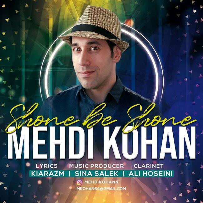 Mehdi Kohan - Shoone Be Shoone