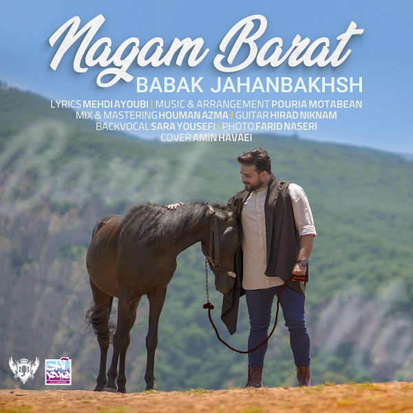 Babak Jahanbakhsh - Nagam Barat