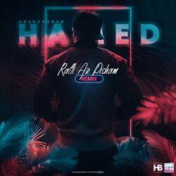 Hamed Baradaran - Rafti Az Pisham ( Remix )