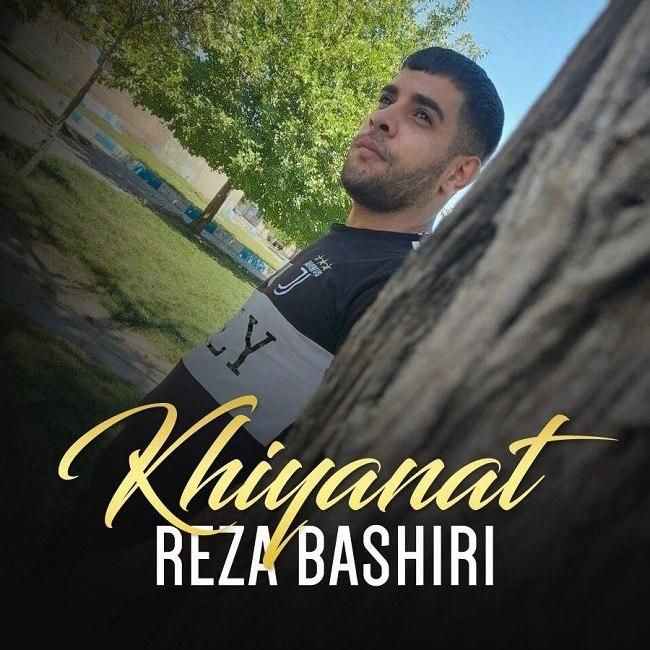 Reza Bashiri - Khiyanat