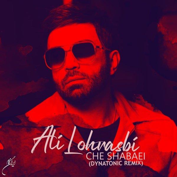 Ali Lohrasbi - Che Shabaei ( Dytnatonic Remix )